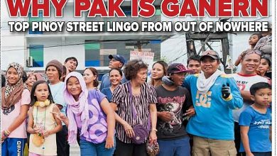 Photo of Why Pak is Ganern! Top Pinoy Street Lingo