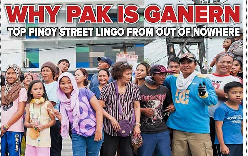 Why Pak is Ganern! Top Pinoy Street Lingo - The Filipino Times