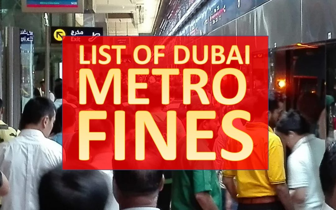 List of Dubai Metro violations and fines