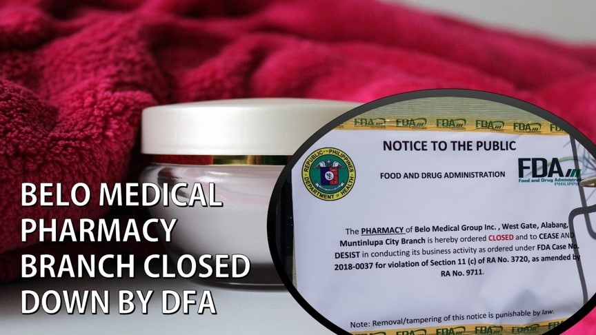 FDA closes down Belo Medical Clinic pharmacy in Muntinlupa