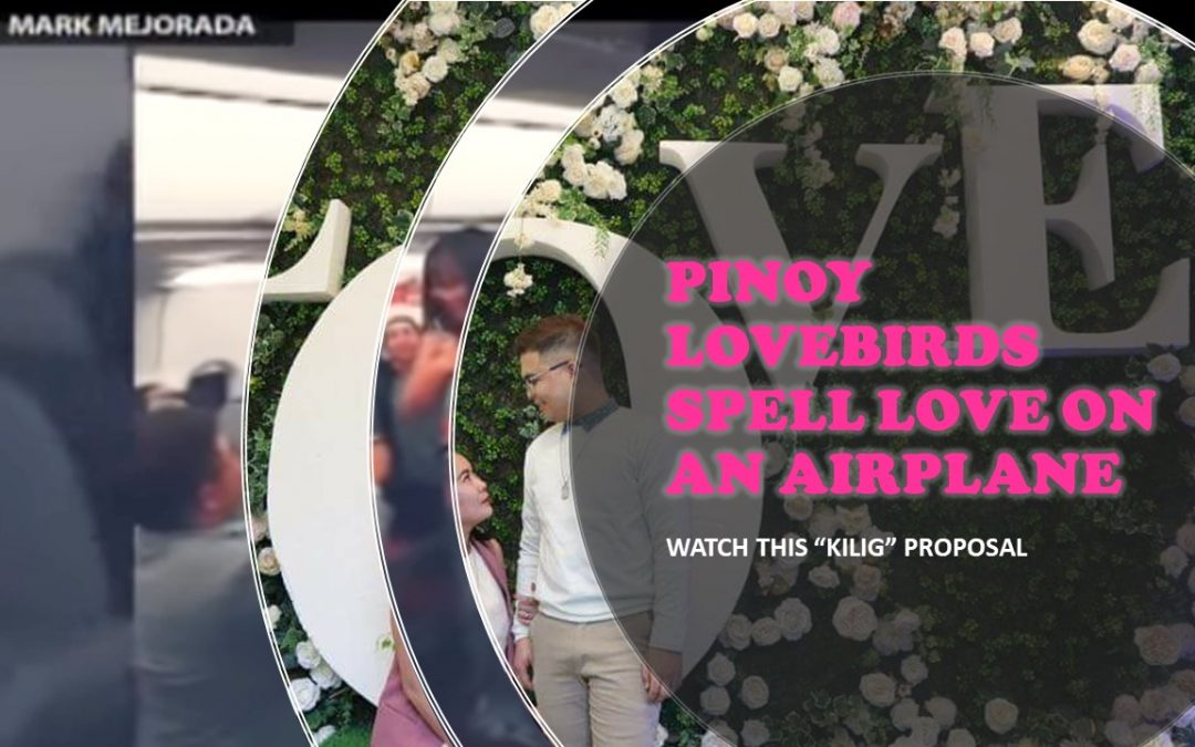 Will you marry me? OFW proposes to girlfriend mid-air