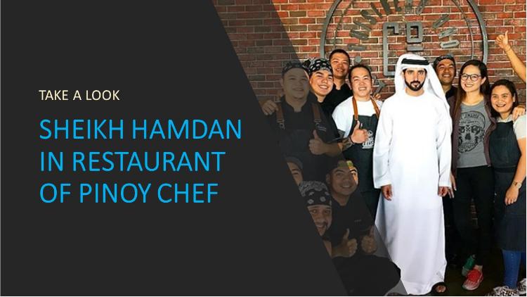 Sheikh Hamdan visits restaurant of Filipino chef