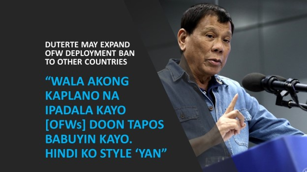 Duterte may expand OFW deployment ban to other countries