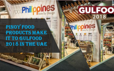 23 PH firms promote Pinoy food products in Gulfood 2018 in UAE