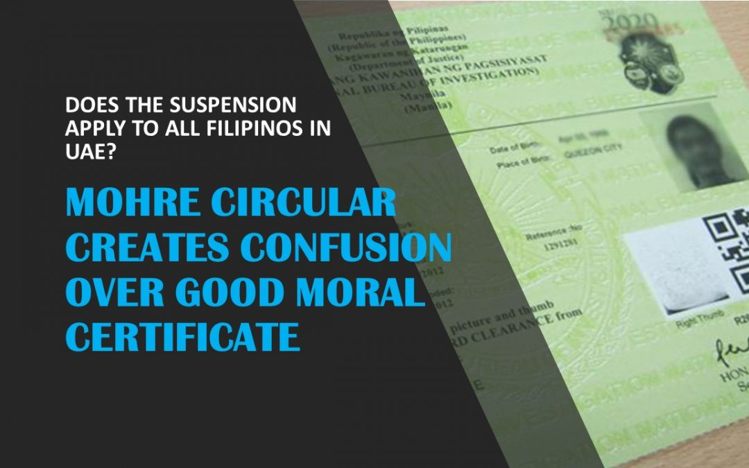 Filipinos in UAE confused over new circular on Good Moral Certificate