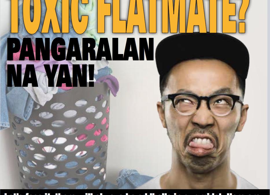 Toxic' flatmate? Pangaralan na yan!