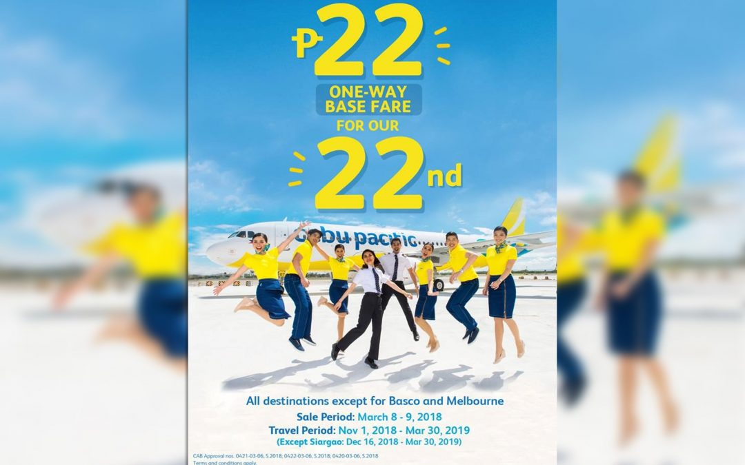 Cebu Pacific offers seat sale for as low as P22 base fare for 22nd anniversary