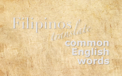 OFWs attempt to translate English words to Filipino