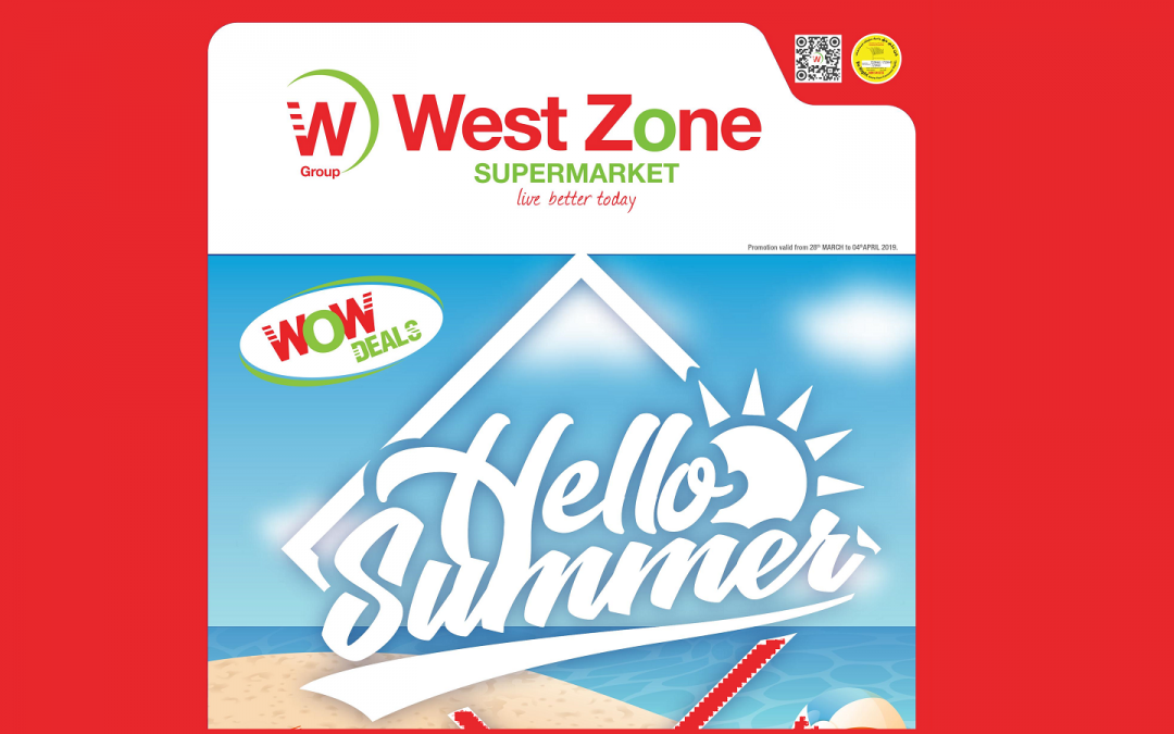 West Zone Supermarkets opens new season of discounts with 'Hello Summer – WOW Deals'
