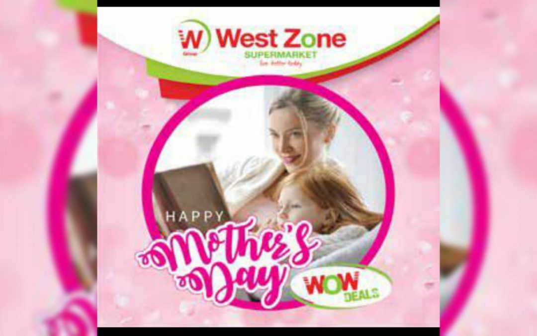 Show love this Mother's Day with West Zone Wow Deals