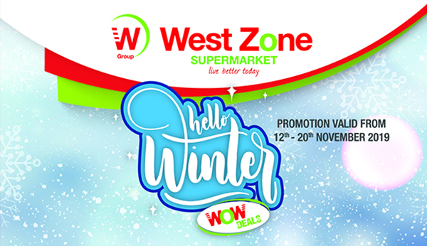 West Zone Supermarket welcomes Winter with WOW Deals
