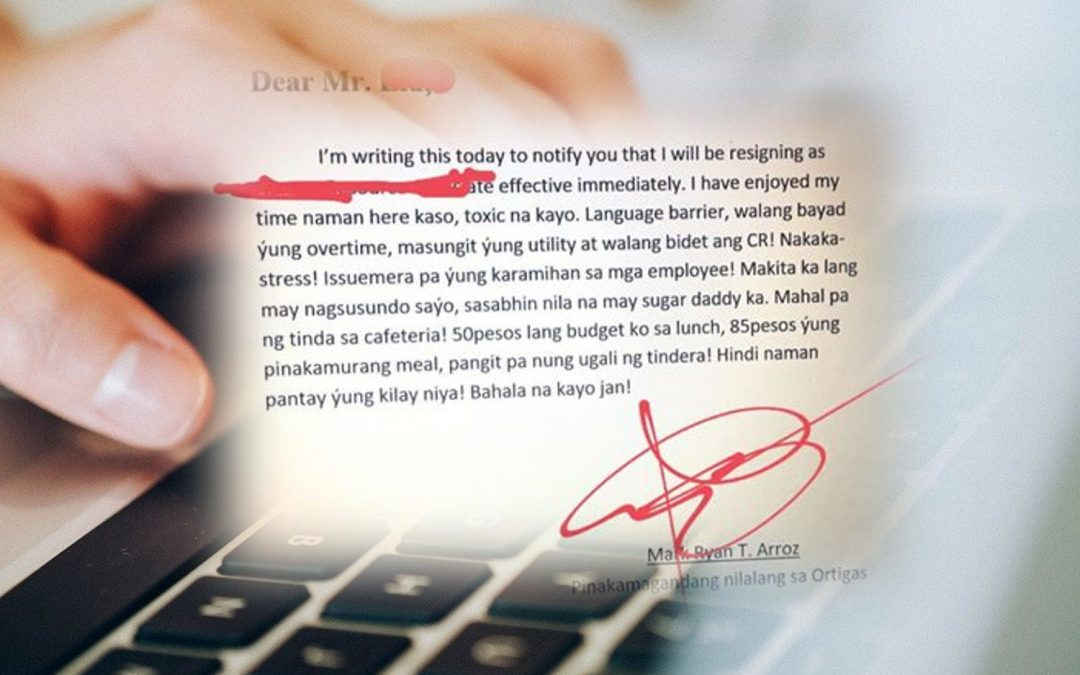 """Toxic na kayo"": Pinoy's straightforward resignation letter goes viral"