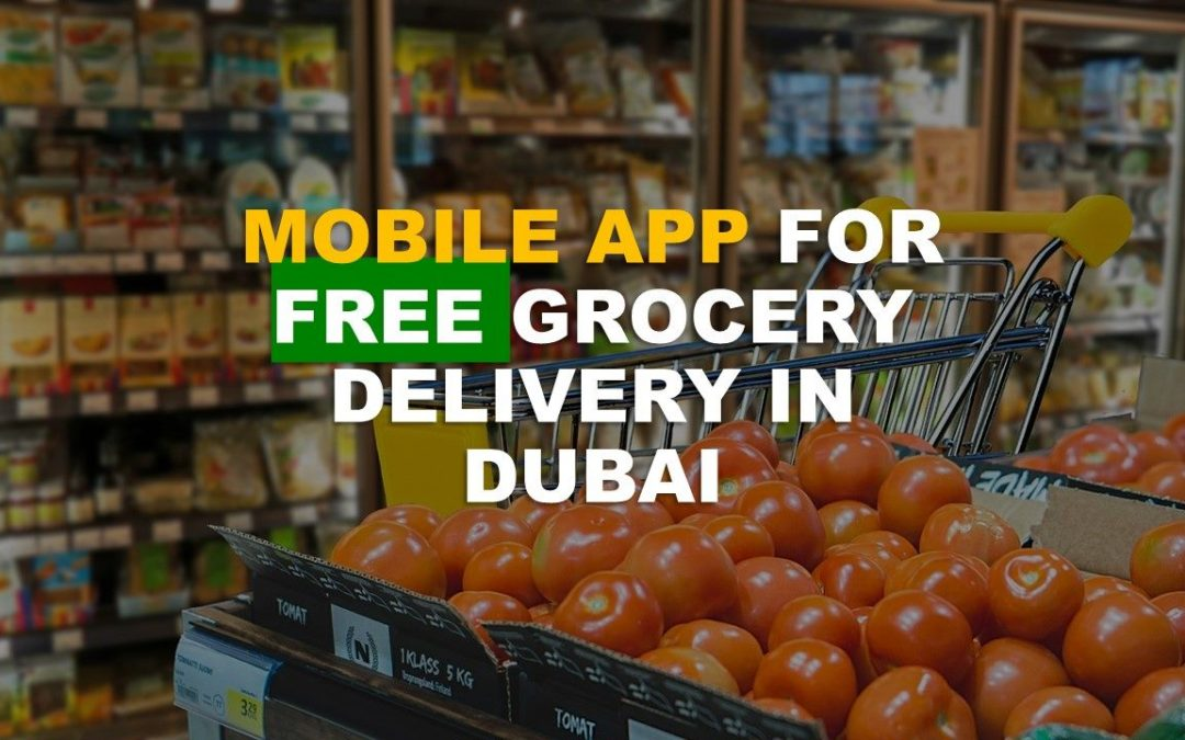Mobile app offers free grocery delivery service in Dubai